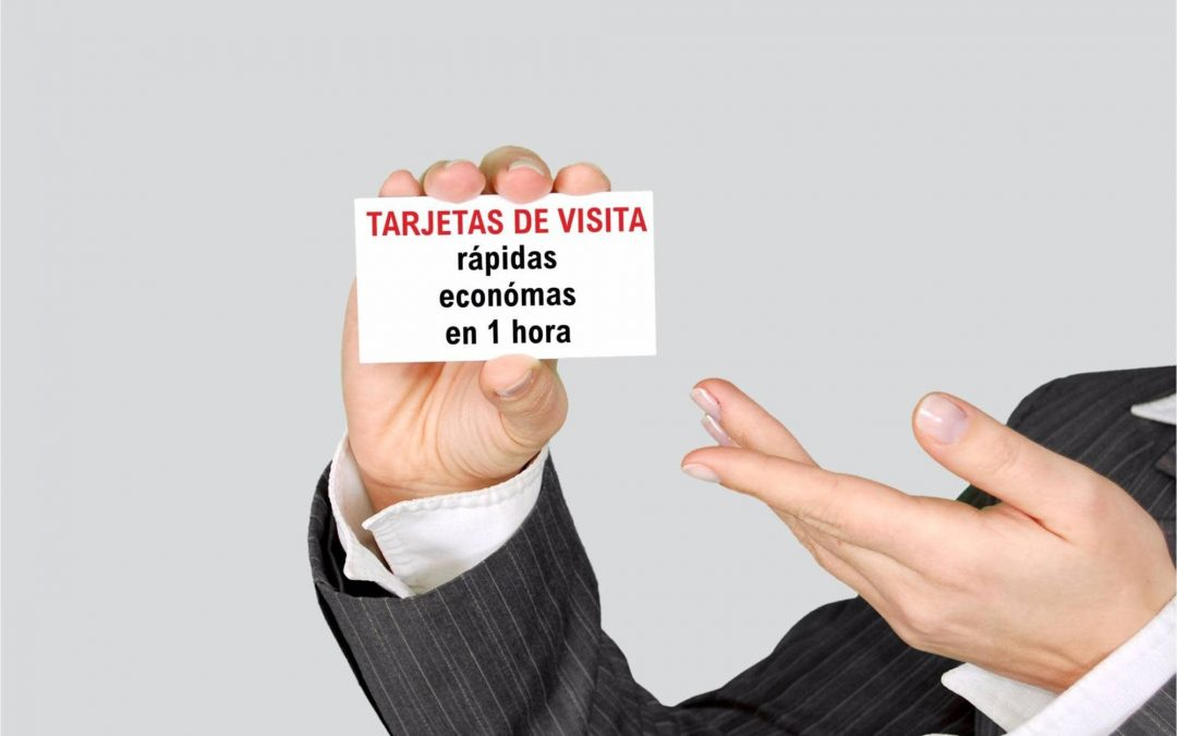 ¿Necesitas tarjetas de visita rápidas y económicas?